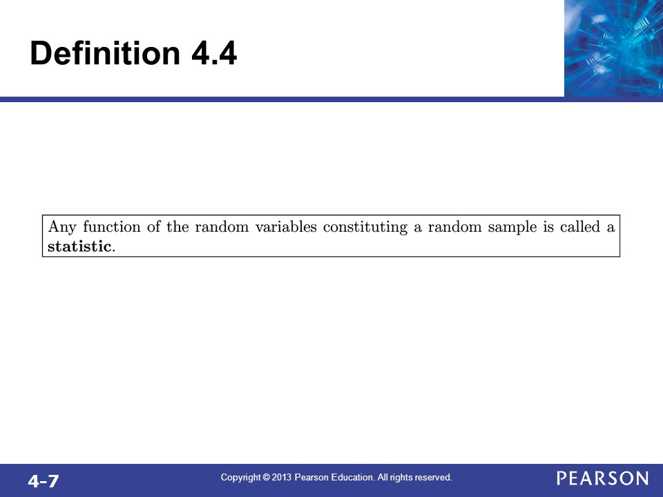 4-7 Copyright © 2013 Pearson Education. All rights reserved. Definition 4.4