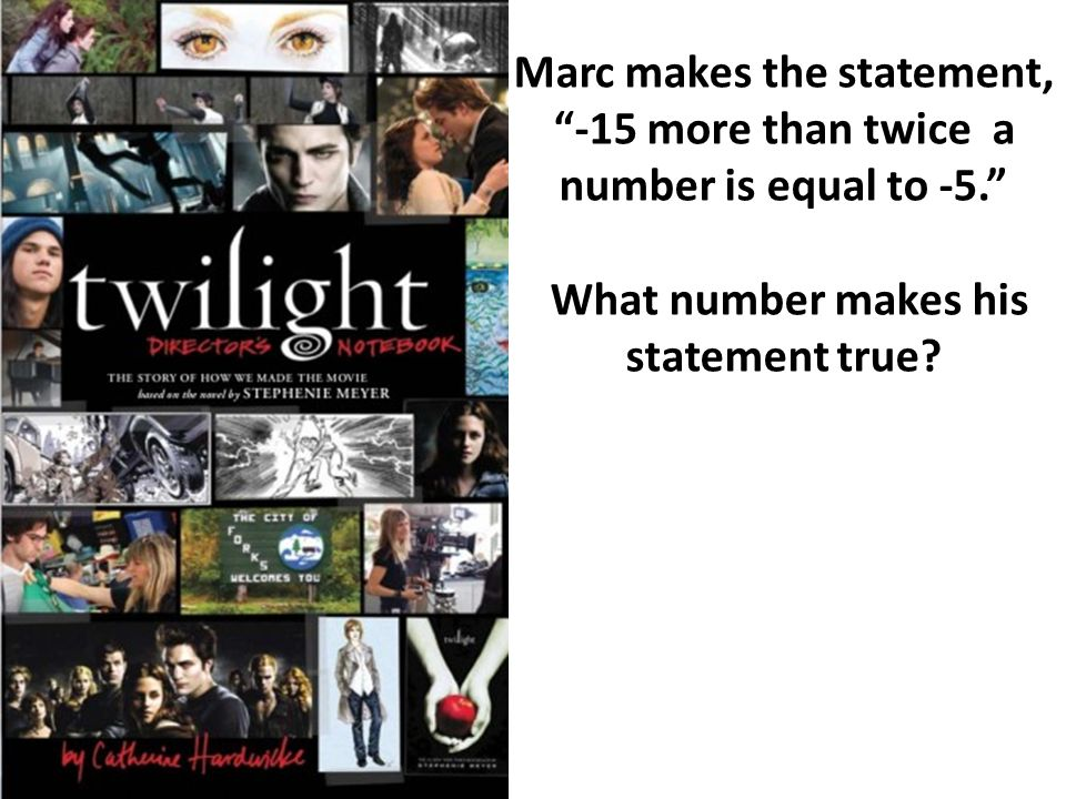 Marc makes the statement, -15 more than twice a number is equal to -5. What number makes his statement true?