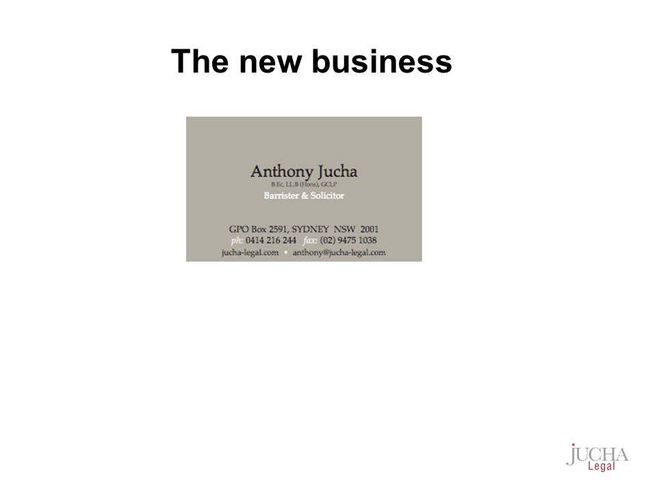 The new business