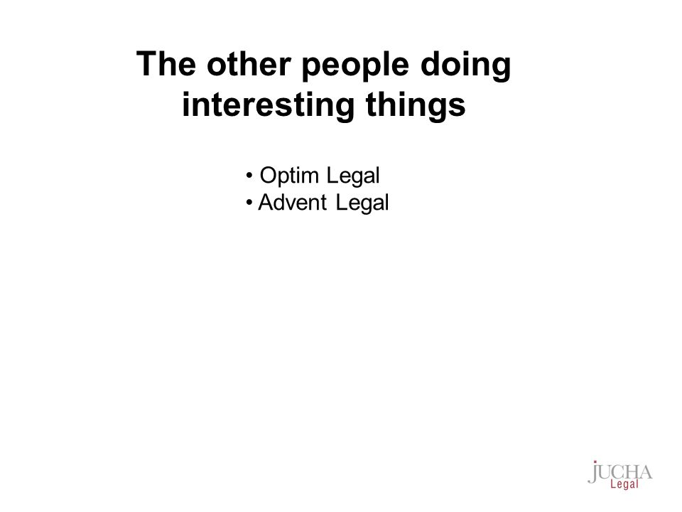 Optim Legal Advent Legal The other people doing interesting things