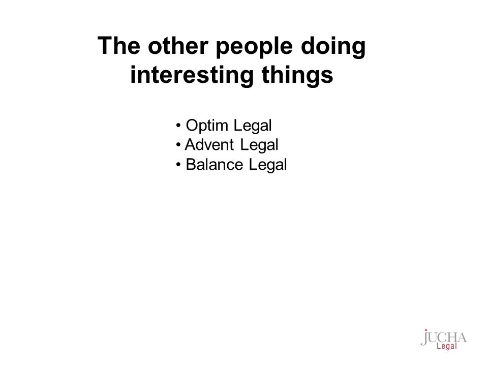 Optim Legal Advent Legal Balance Legal The other people doing interesting things
