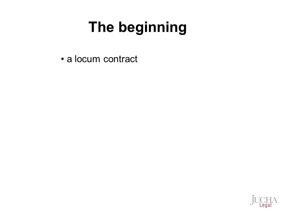 a locum contract The beginning