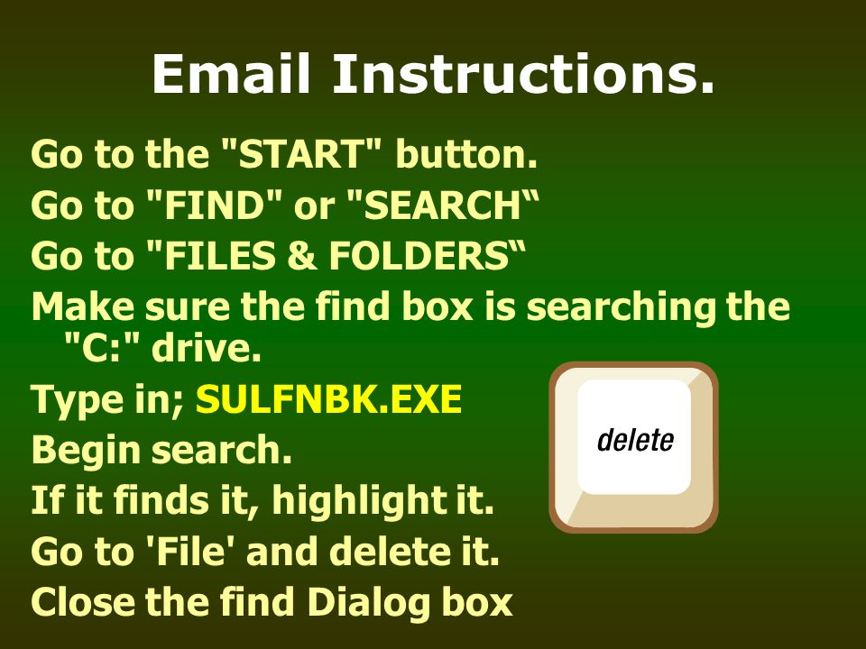 Email Instructions. Go to the