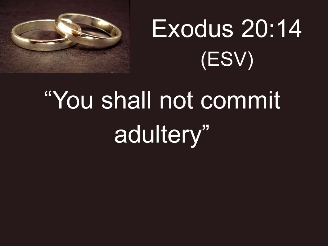 4 Observations about the seventh commandment