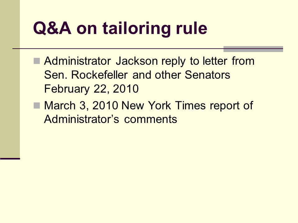 Q&A on tailoring rule Administrator Jackson reply to letter from Sen.