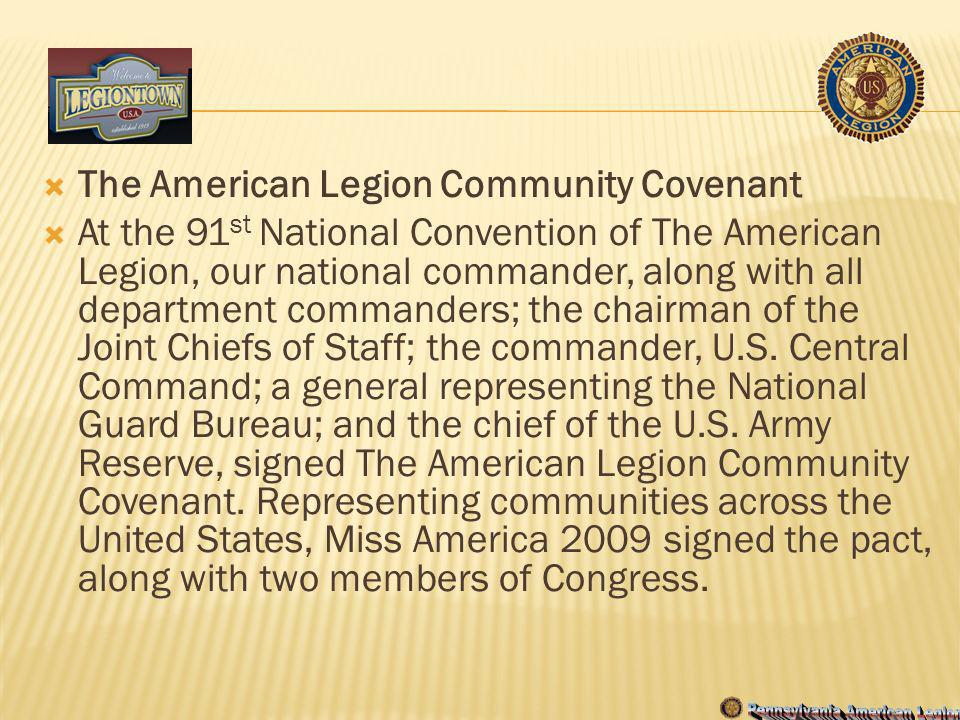 The covenant reaffirms the commitment Legionnaires made in 1919 to take care of all veterans and their families.