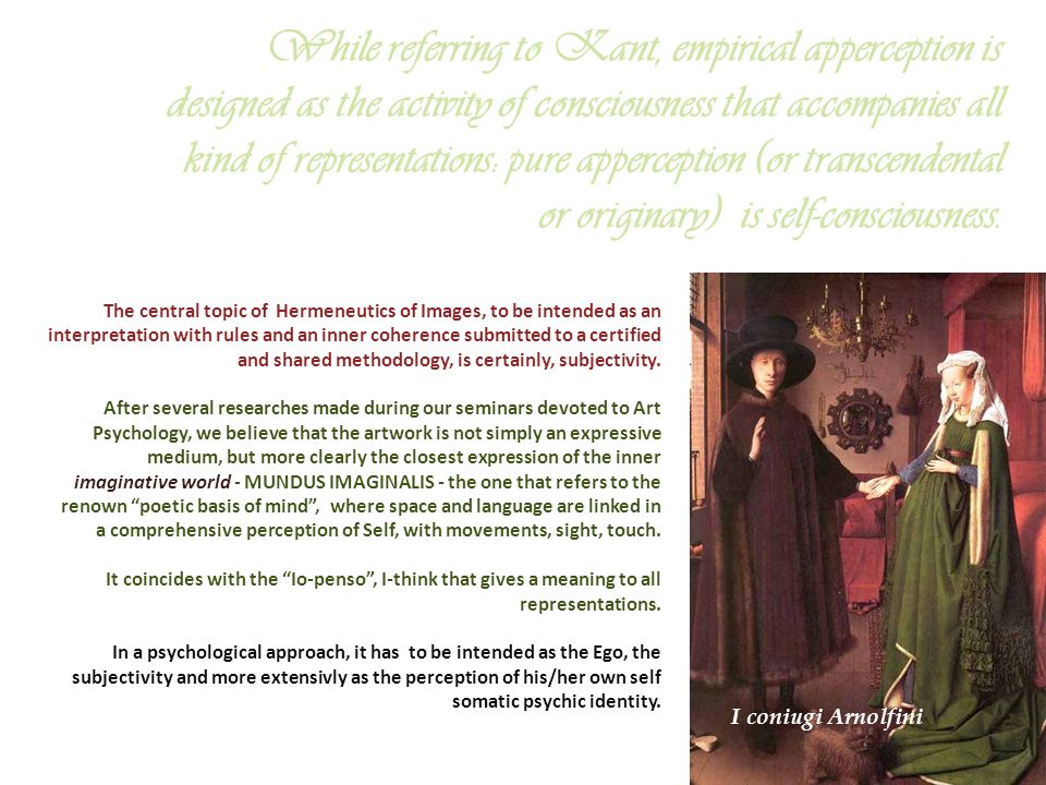 4 The central topic of Hermeneutics of Images, to be intended as an interpretation with rules and an inner coherence submitted to a certified and shar