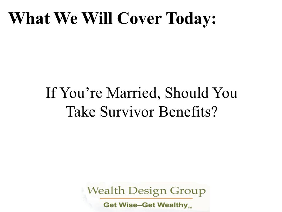 What If You Become Disabled Before Retirement? What We Will Cover Today: