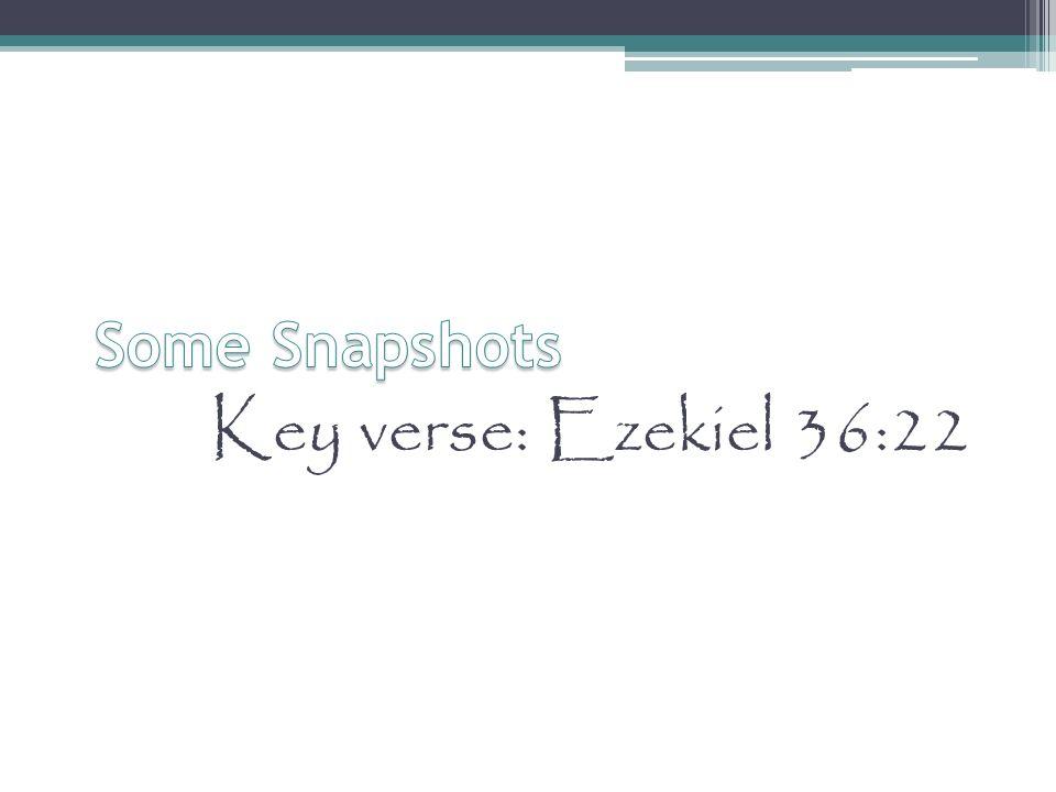 Key verse: Ezekiel 36:22