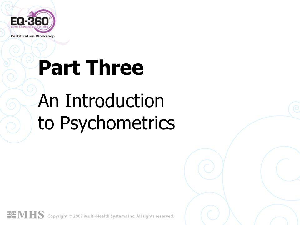 Part Three An Introduction to Psychometrics