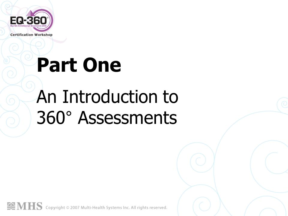Part One An Introduction to 360° Assessments