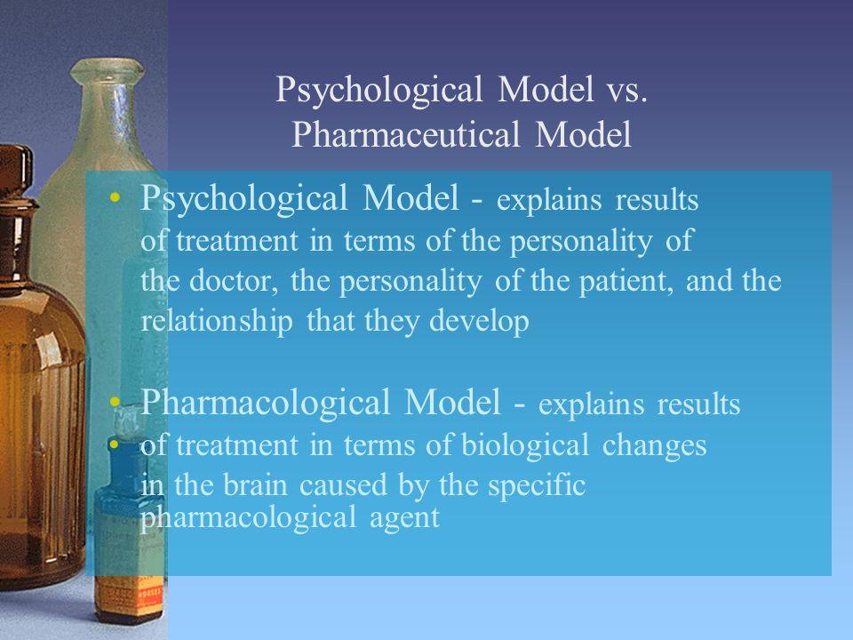 Psychological Model vs.