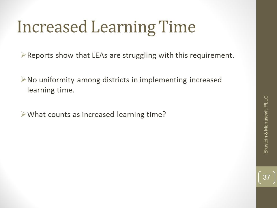 Increased Learning Time Reports show that LEAs are struggling with this requirement.