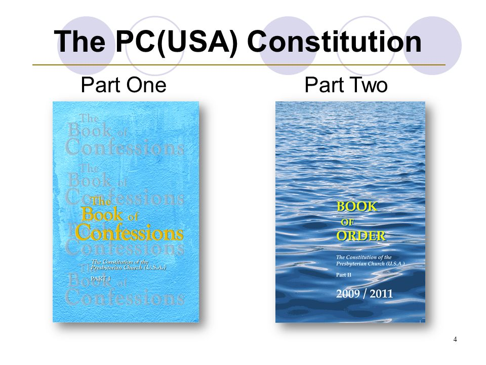 4 The PC(USA) Constitution Part OnePart Two