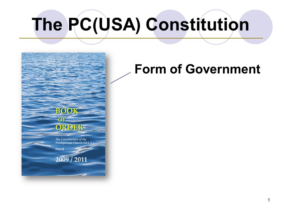 5 Form of Government The PC(USA) Constitution