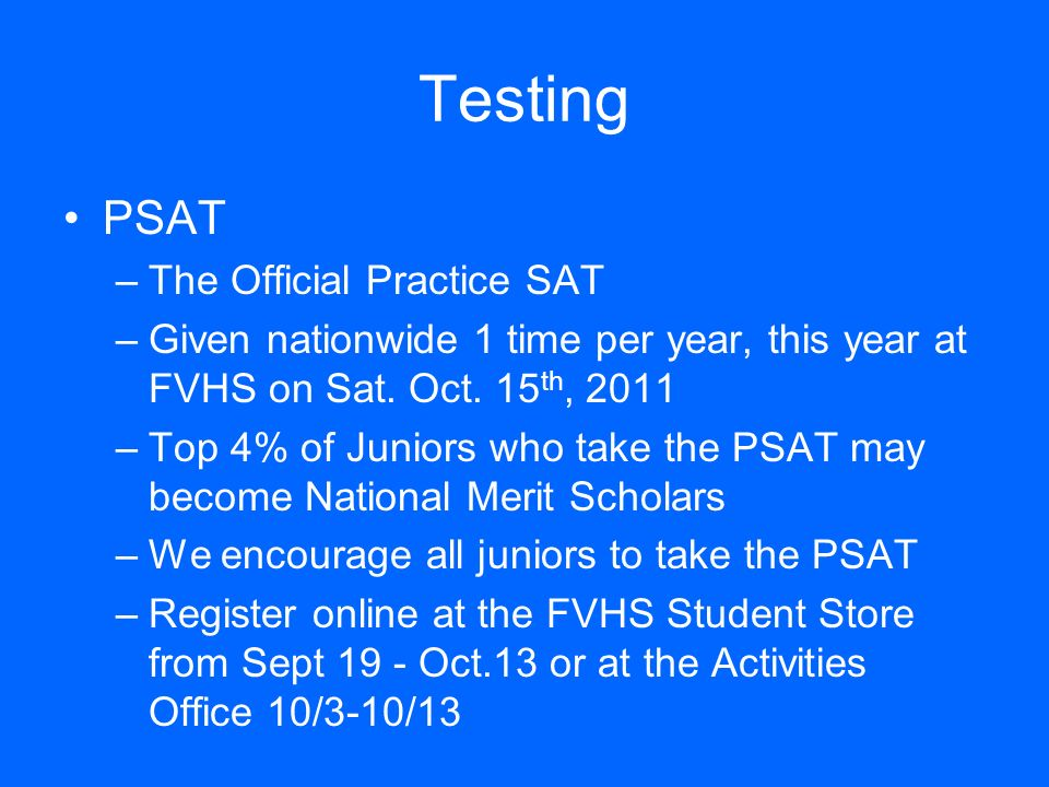 SAT and SAT SUBJECT Test Register at www.collegeboard.com for all SAT and SAT Subject Tests All students attending a 4yr college need to take the SAT or ACT Test UC schools highly recommend taking 2 subject tests.
