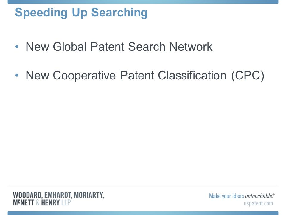 New Global Patent Search Network New Cooperative Patent Classification (CPC)
