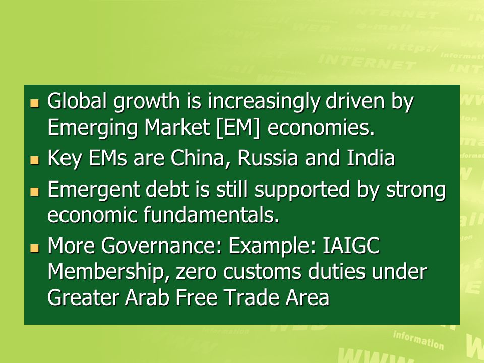 What are the consequences. Global growth is increasingly driven by Emerging Market [EM] economies.
