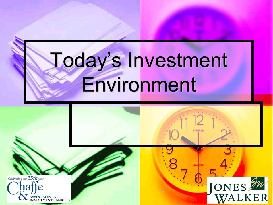 3 Todays Investment Environment