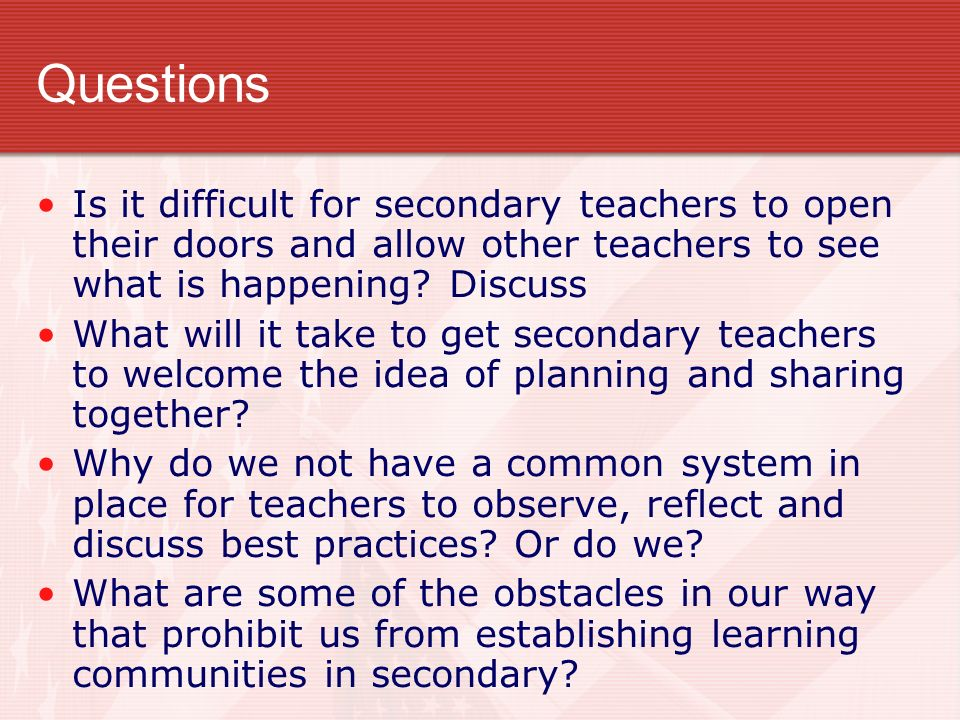If you could change one behavior about your teachers, what would it be?
