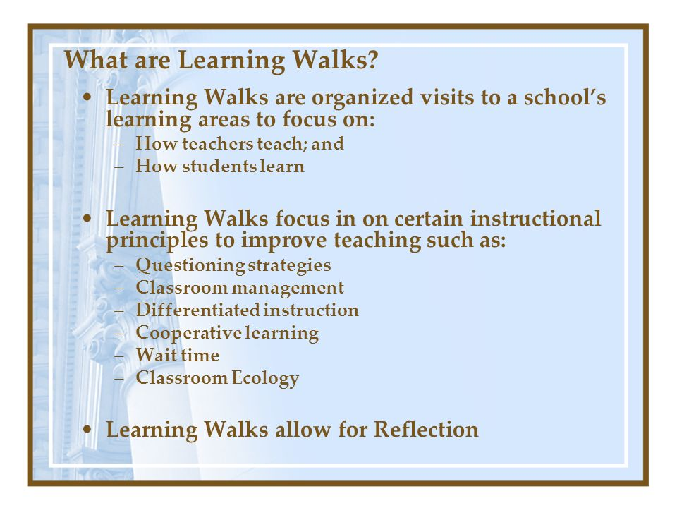 What groups may participate in Learning Walks.