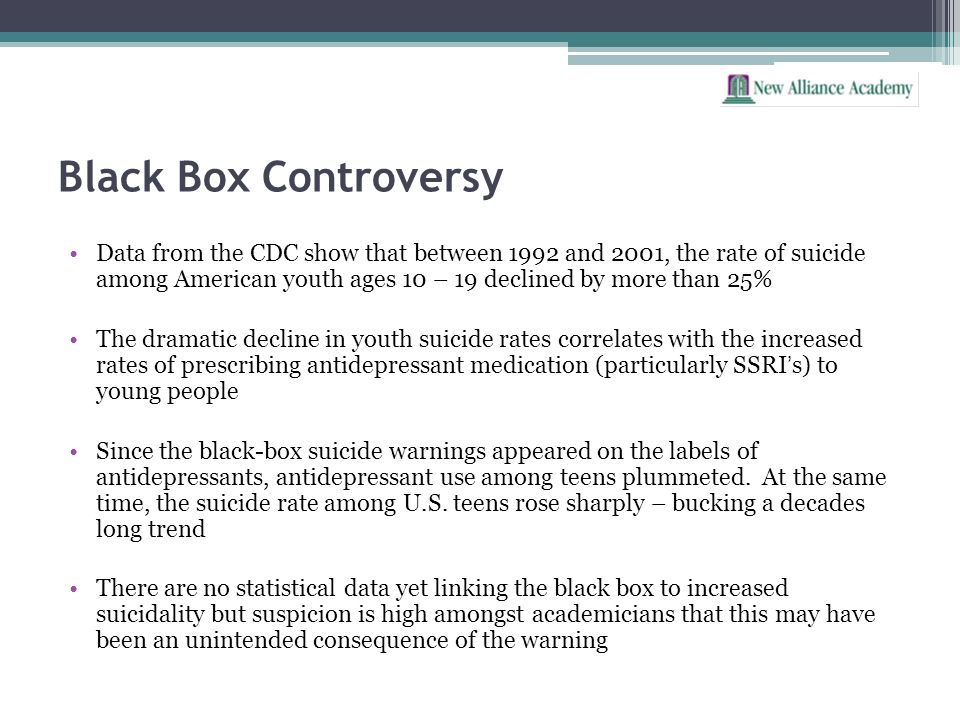 Black Box Controversy Data from the CDC show that between 1992 and 2001, the rate of suicide among American youth ages 10 – 19 declined by more than 2