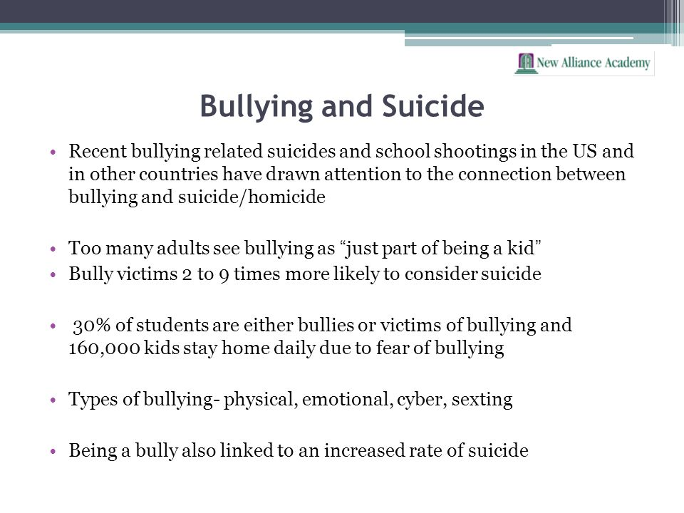 Bullying and Suicide Recent bullying related suicides and school shootings in the US and in other countries have drawn attention to the connection bet