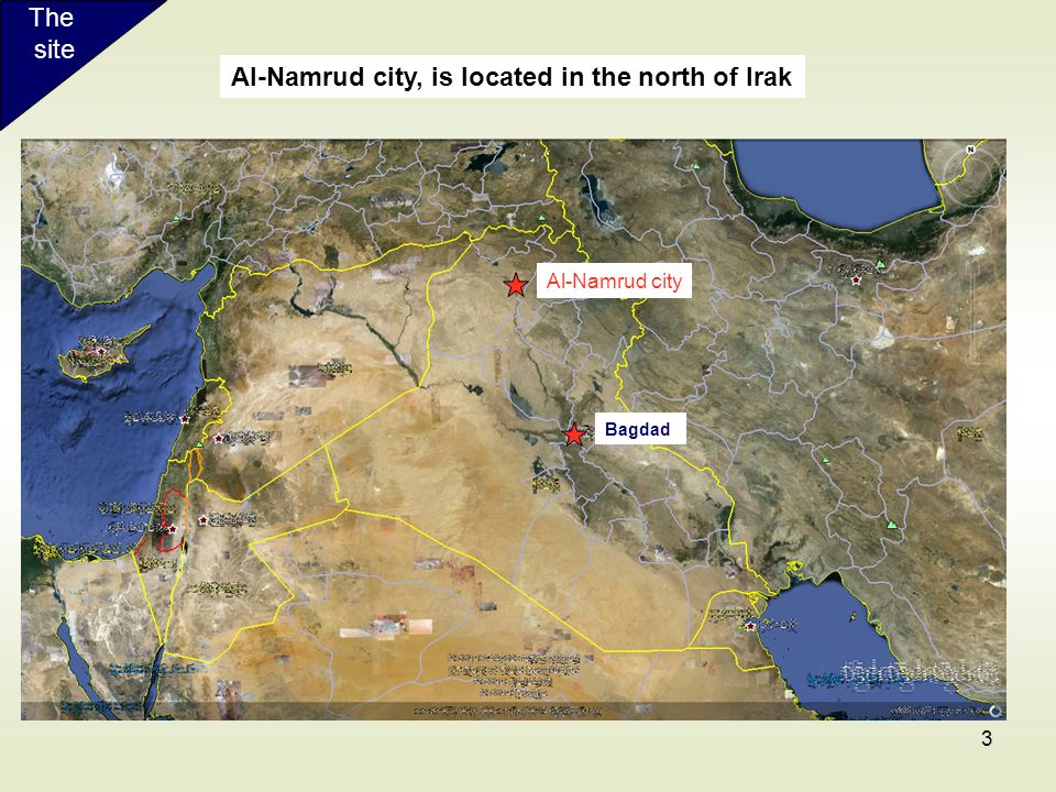 3 Al-Namrud city, is located in the north of Irak Bagdad The site Al-Namrud city