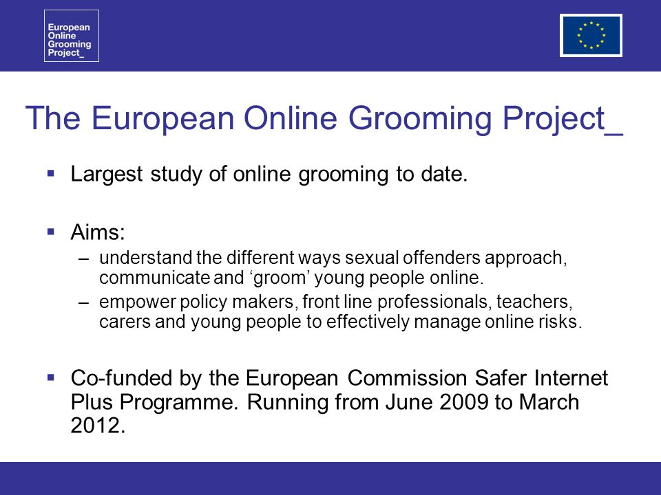 The European Online Grooming Project_ Largest study of online grooming to date.