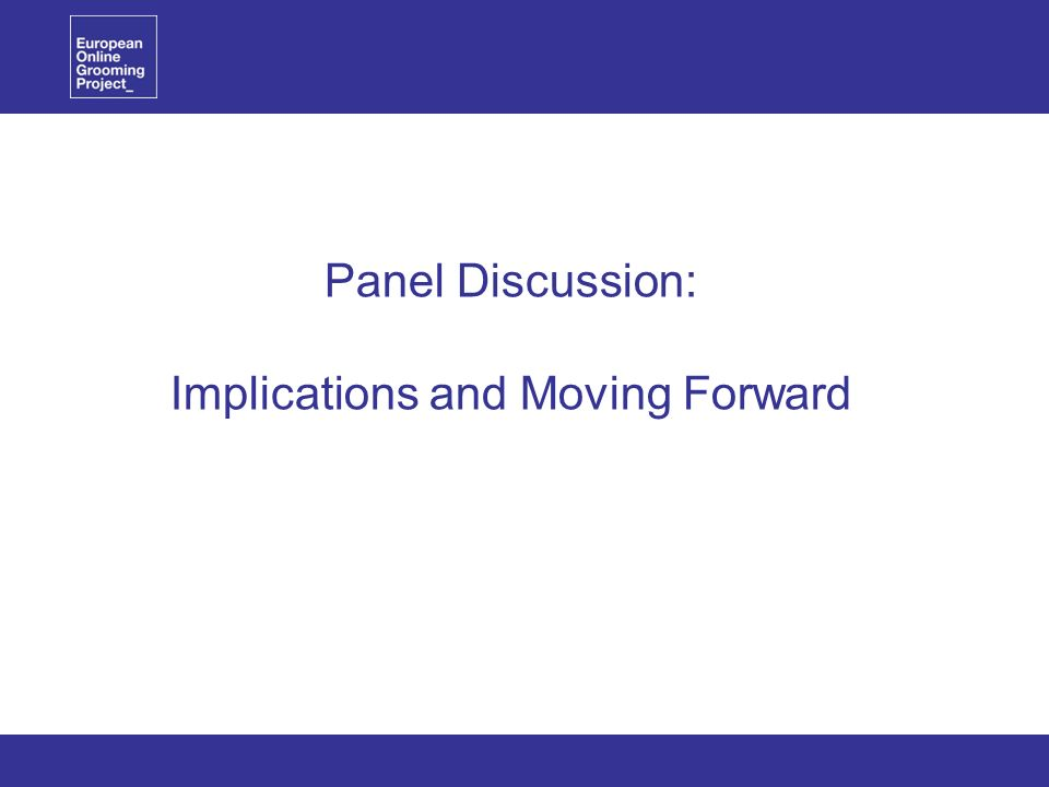 Panel Discussion: Implications and Moving Forward