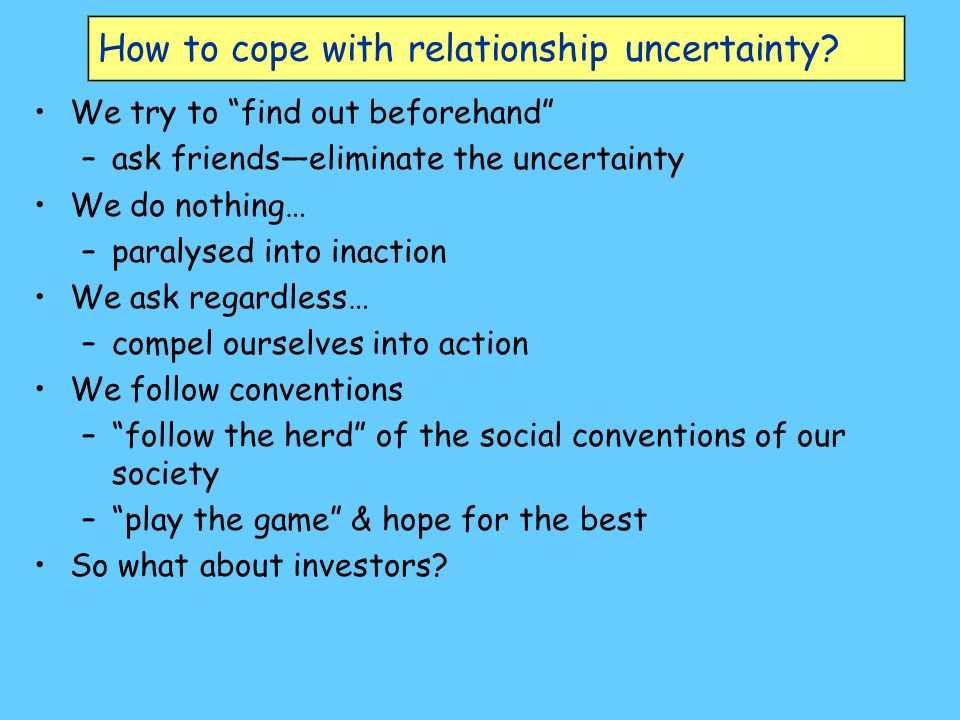 How to cope with relationship uncertainty.