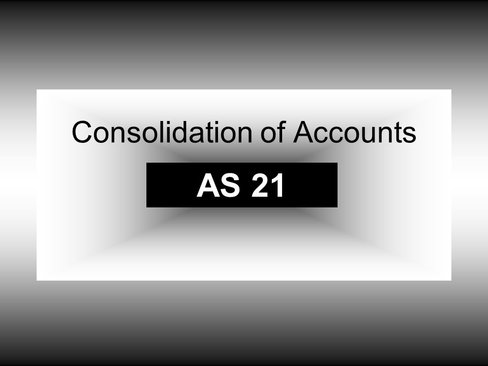 Consolidation of Accounts AS 21