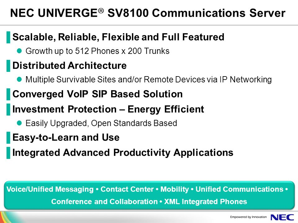 Voice/Unified Messaging Contact Center Mobility Unified Communications Conference and Collaboration XML Integrated Phones Voice/Unified Messaging Cont