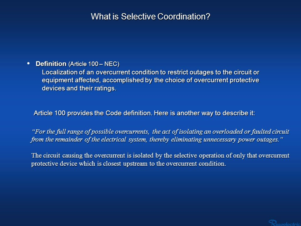 Selective coordination was first required by the NEC in 1993 for elevator circuits.
