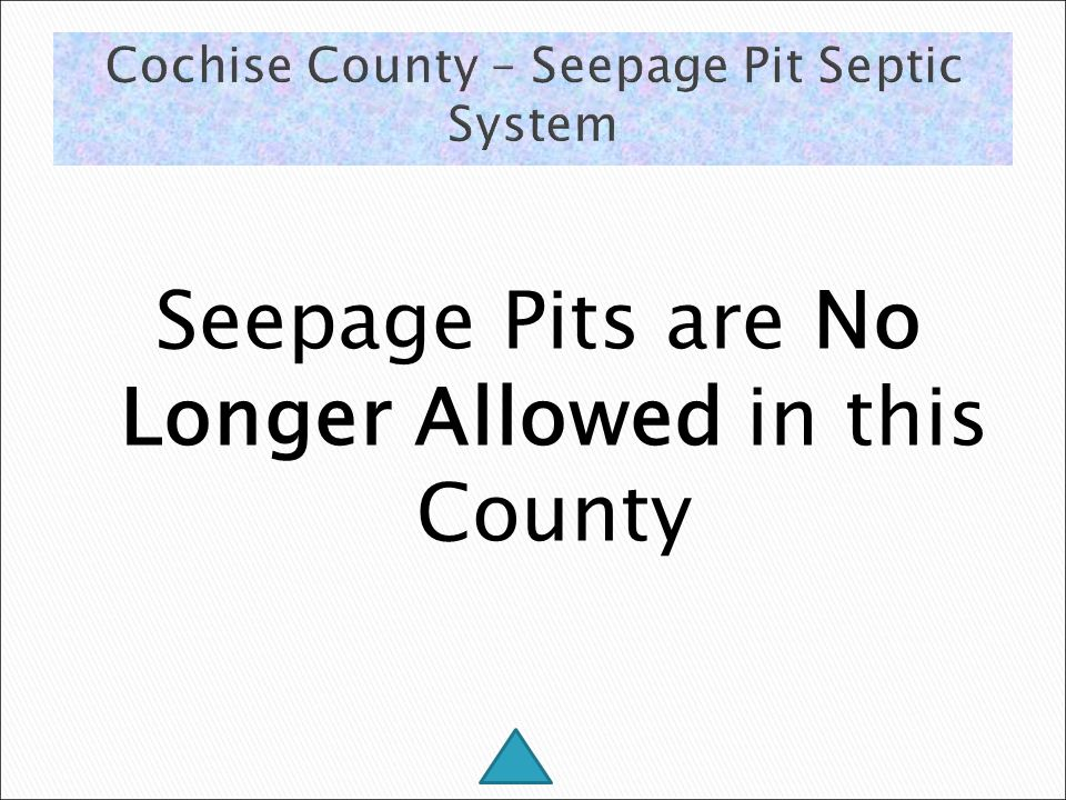 Seepage Pits are No Longer Allowed in this County