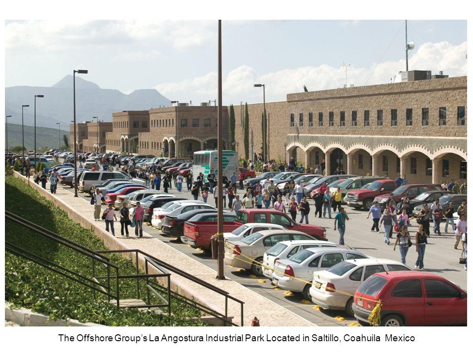 The Offshore Groups La Angostura Industrial Park Located in Saltillo, Coahuila Mexico