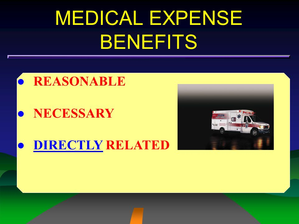 MEDICAL EXPENSE BENEFITS BURDEN OF PROOF Once insurer receives reasonable proof of a claimants entitlement to benefits by presenting evidence of causation and necessity, the burden of proof shifts to the insurance company to produce evidence that claimant is not entitled to benefits.