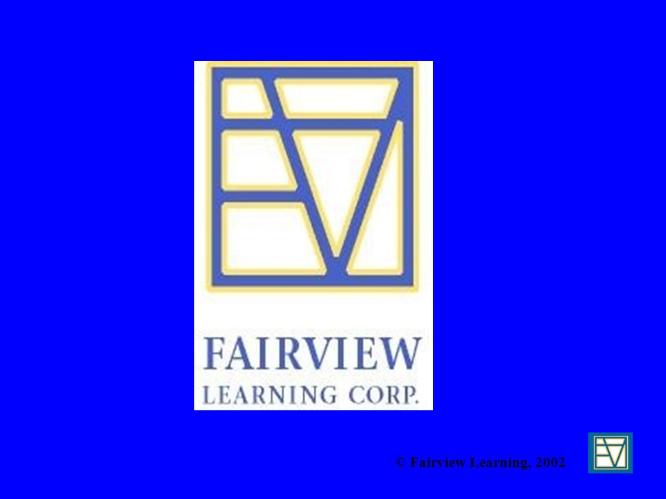 © Fairview Learning, 2002