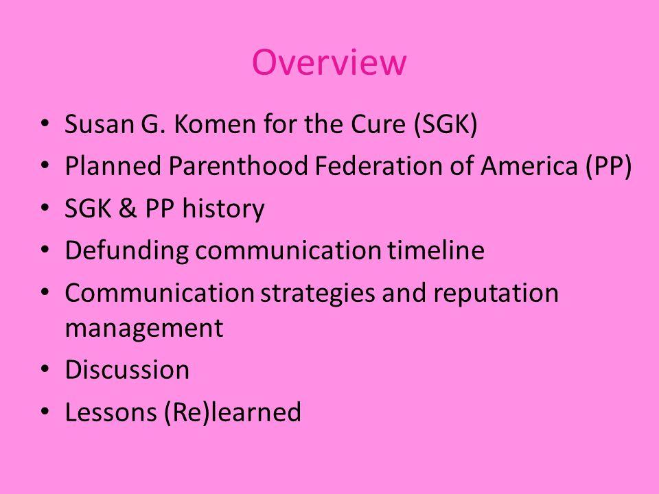Overview Susan G.