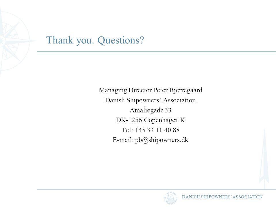 DANISH SHIPOWNERS ASSOCIATION Thank you. Questions.