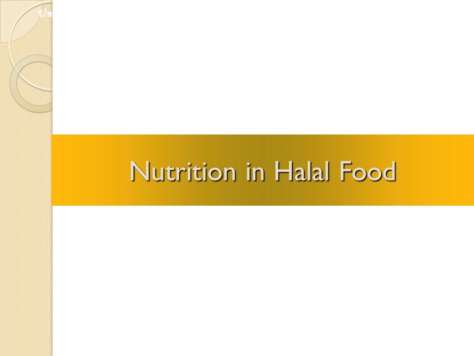 Nutrition in Halal Food Universiti Kebangsaan Malaysia