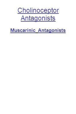 Cholinoceptor Antagonists Muscarinic Antagonists