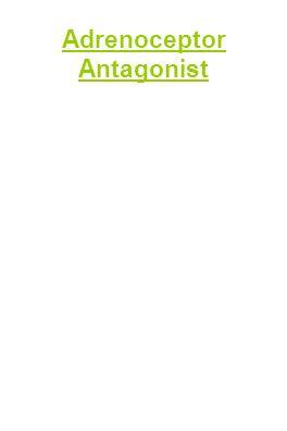Adrenoceptor Antagonist
