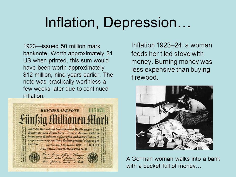 Inflation, Depression… 1923issued 50 million mark banknote. Worth approximately $1 US when printed, this sum would have been worth approximately $12 m