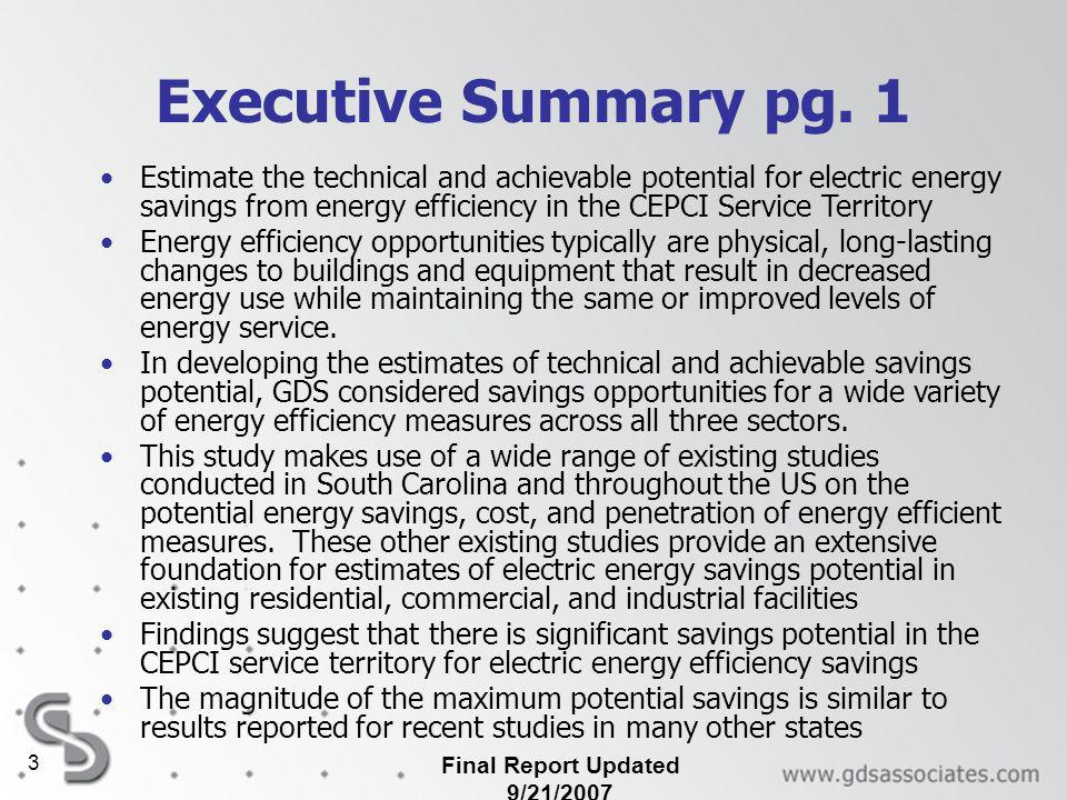 Final Report Updated 9/21/2007 3 Executive Summary pg. 1 Estimate the technical and achievable potential for electric energy savings from energy effic