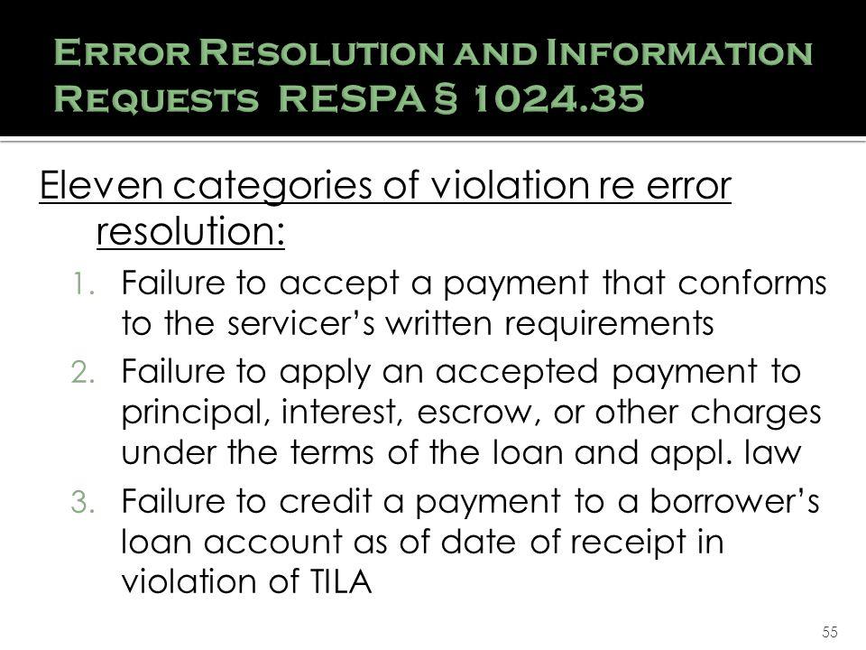 55 Eleven categories of violation re error resolution: 1.