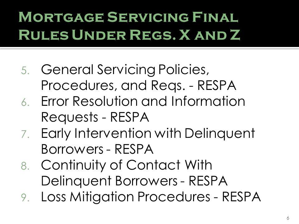 6 5. General Servicing Policies, Procedures, and Reqs.