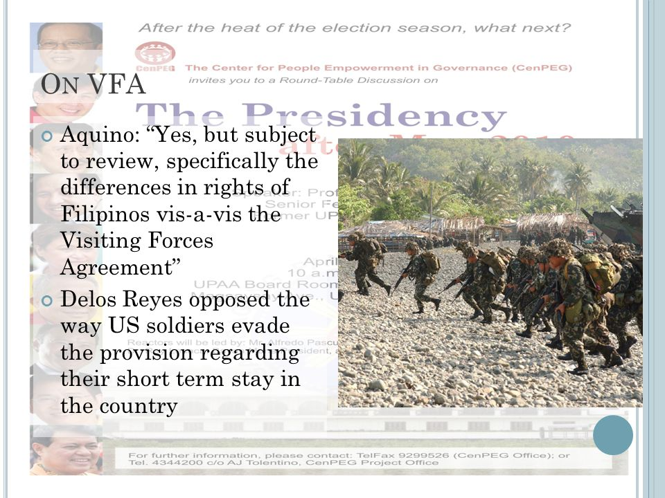 O N VFA Aquino: Yes, but subject to review, specifically the differences in rights of Filipinos vis-a-vis the Visiting Forces Agreement Delos Reyes opposed the way US soldiers evade the provision regarding their short term stay in the country