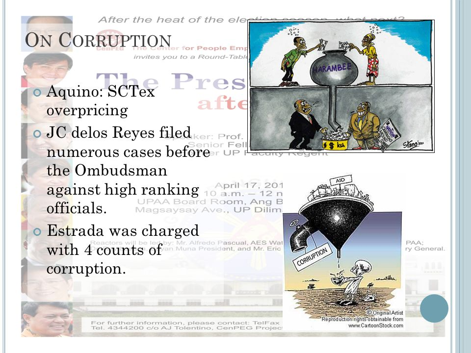 O N C ORRUPTION Aquino: SCTex overpricing JC delos Reyes filed numerous cases before the Ombudsman against high ranking officials. Estrada was charged