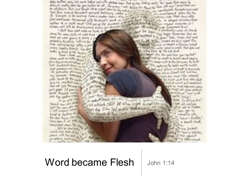 Word became Flesh John 1:14